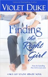 Finding the Right Girl by Violet Duke