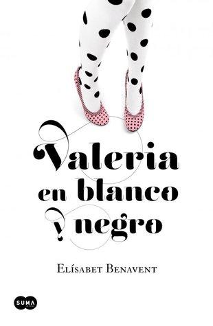 Valeria en blanco y negro (Valeria, #3)