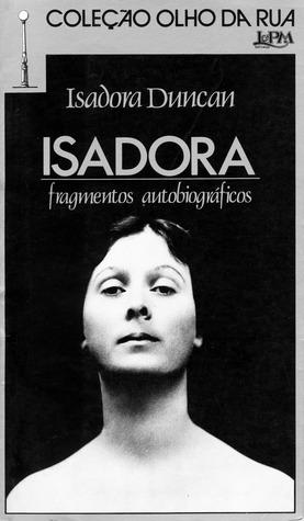 Isadora: fragmentos autobiográficos