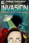 Theme-Thology: Invasion (Theme-Thology, #1)