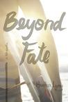 Beyond Fate (Fate, #1.5)