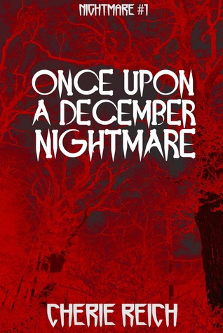 Once Upon a December Nightmare(Nightmare 1)