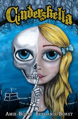 Cinderskella by Amie Borst