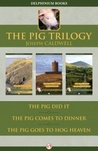 The Pig Trilogy: ...