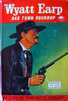 Bad Town Roundup(Wyatt Earp)