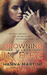 Drowning in Fire (The Elementals, #3) by Hanna Martine