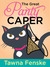 The Great Panty Caper - A Shultz Sisters Mystery by Tawna Fenske