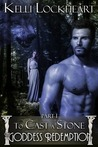 To Cast a Stone (The Goddess Redemption Series, #1)