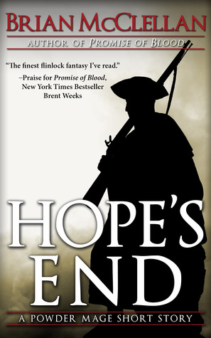Hope's End by Brian  McClellan