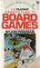 The Playboy Winner's Guide To Board Games