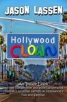 Hollywood Clown by Jason Lassen