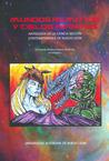 Mundos Remotos Y Cielos Infinitos: Antología de la Ciencia Ficción Contemporánea de Nuevo León