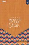 (Jurnal) Menulis Cara Gue. by Primadonna Angela