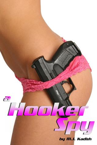 A Hooker Spy