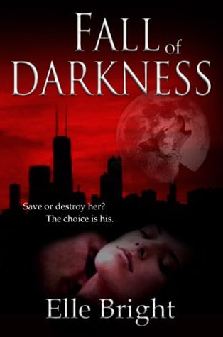 Fall of Darkness(The Darkness Chronicles 1)