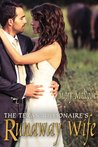 The Texas Millionaire's Runaway Wife by Mary Malcolm