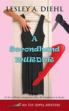 A Secondhand Murder by Lesley A. Diehl