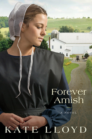 Forever Amish (Legacy of Lancaster #3)