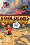 Cool Beans by Lisa Harkrader