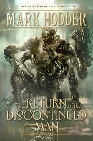 The Return of the Discontinued Man (Burton & Swinburne, #5)
