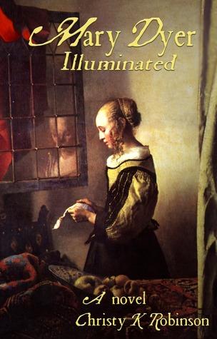 Mary Dyer Illuminated (The Dyers #1)