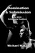 Domination & Submission: The BDSM Relationship Handbook