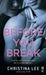 Before You Break (Between Breaths, #2) by Christina Lee