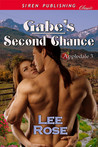 Gabe's Second Chance by Lee Rose