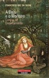 A Bela e o Monstro: Contos de Encantamento