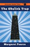 The Obelisk Trap