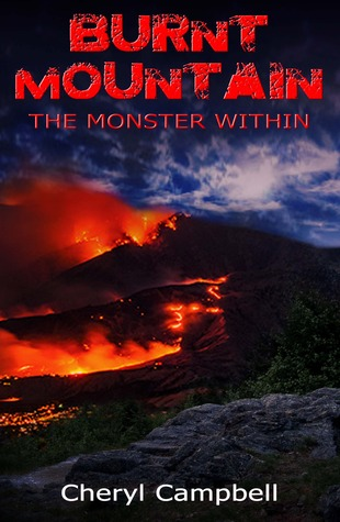 Burnt Mountain The Monster Within (Burnt Mountain #1)