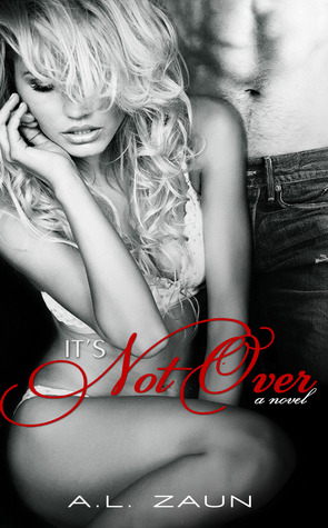 It's Not Over (The Do Over, #2)
