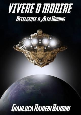 Vivere o morire: Betelgeuse o Alfa Orionis