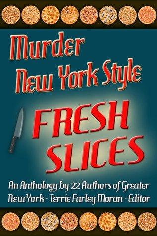 Fresh Slices: A Mystery Anthology