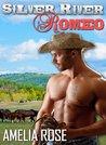 Silver River Romeo (Rancher Romance, #1)