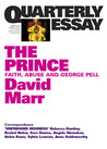 The Prince: Faith, Abuse and George Pell (Quarterly Essay #51)