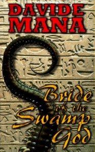 Bride of the Swamp God (Aculeo & Amunet, #1)