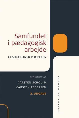 Samfundet i pædagogisk arbejde - Et sociologisk perspektiv