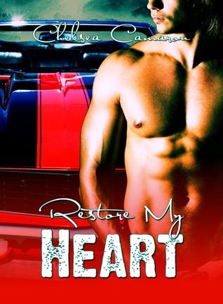 Restore My Heart (Love & Repair, #1)