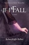 If I Fall (Circle and Cross, #1)