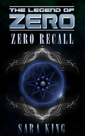 Zero Recall (The Legend of ZERO, #2)