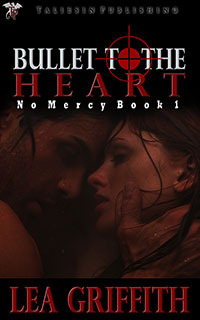 Ebook Bullet to the Heart by Lea Griffith PDF!