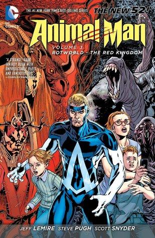 Animal Man, Volume 3: Rotworld: The Red Kingdom