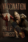 Vaccination (Vaccination Trilogy, #1)