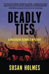 Deadly Ties (A Waterside Kennels Mystery)