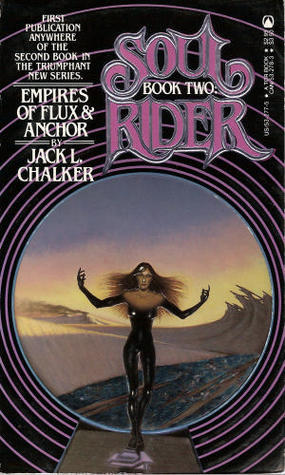 Empires of Flux and Anchor (Soul Rider, #2)