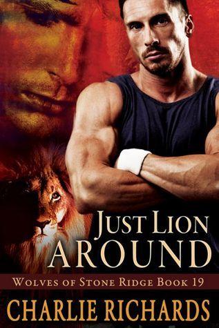 Just Lion Around(Wolves of Stone Ridge 19)