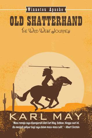 The Wild West Journey: Old Shatterhand  Part 1 of 2                  (Winnetou #1)
