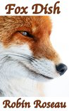 Fox Dish (The Madison Wolves, #6)