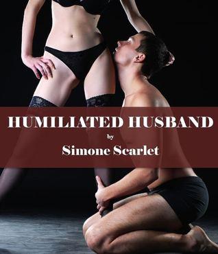 Humiliated Husband (The Rachel Stories, #1)